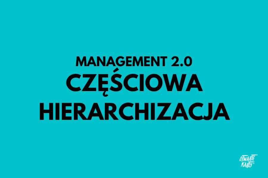 Management 3.0, amanagement 2.0.