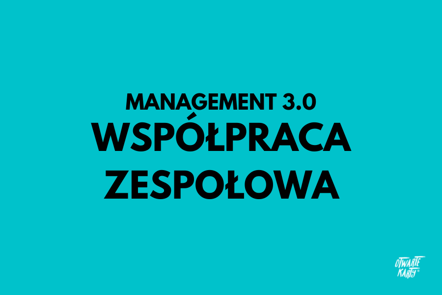 Kluczowa zasada management 3.0
