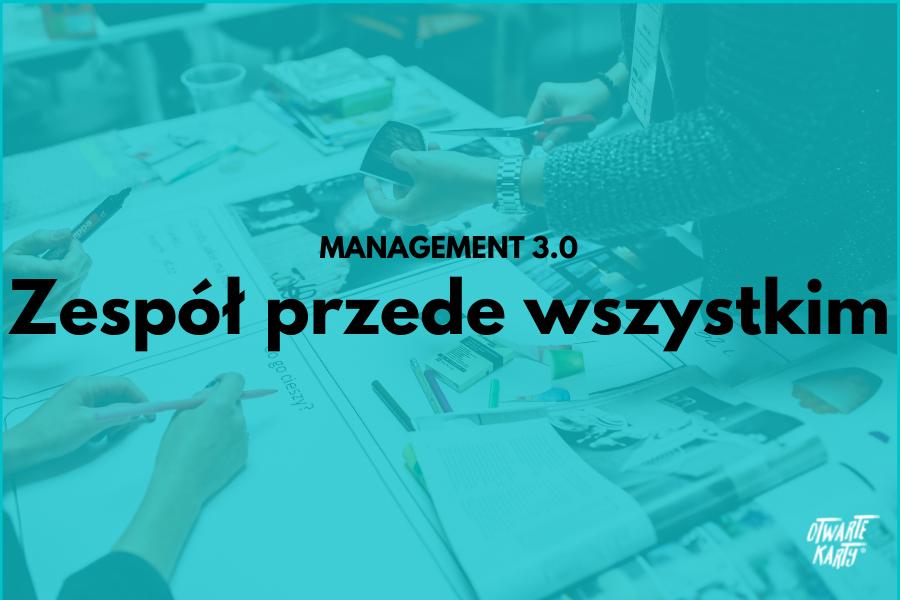 Management 3.0 - rola zespołu